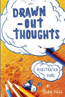 Drawn-Out Thoughts