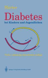 Diabetes bei Kindern und Jugendlichen: Klinik, Therapie, Rehabilitation, Ausgabe 4