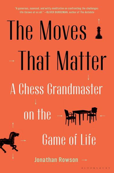 Download The Moves That Matter Book