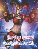 Harley Quinn Coloring Book For Kids