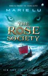 The Rose Society: The Young Elites #2
