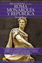Breve historia de Roma I. Monarqu¡a y República.