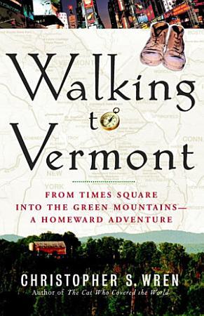 Walking to Vermont PDF