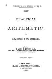 New Practical Arithmetic for Grammar Departments