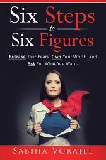 Six Steps to Six Figures