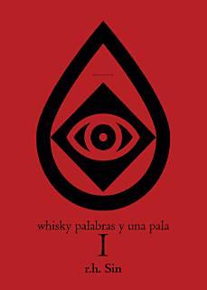 Whiskey Words   a Shovel I Book
