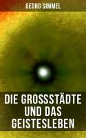 Die Gro  st  dte und das Geistesleben PDF