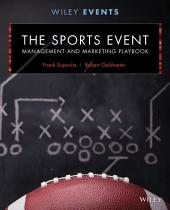 The Sports Event Management and Marketing Playbook, 2nd Edition