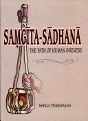 Saṃgīta-sādhanā