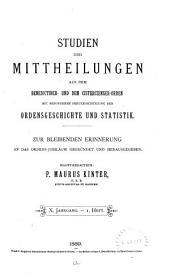 Studien und Mitteilungen zur Geschichte des Benediktiner-Ordens und seiner Zweige: Band 10