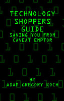 Technology Shoppers Guide  Saving You From Caveat Emptor PDF