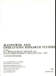 Manpower and Operations Research Studies of the U S  Employment Service and State Employment Services  1958 1967 PDF