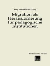 Migration als Herausforderung für pädagogische Institutionen