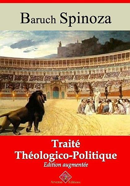 Trait   th  ologico politique     suivi d annexes