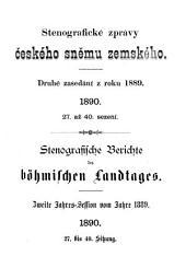 Stenografische Berichte des Landtages des Königreiches Böhmen: Stenografické zprávy Sněmu království Českého, Ausgaben 27-40