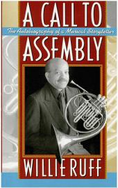 A Call to Assembly: The Autobiography of a Musical Storyteller
