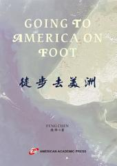 GOING TO AMERICA ON FOOT