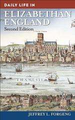 Daily Life in Elizabethan England, 2nd Edition