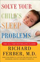 Solve Your Child s Sleep Problems  Revised Edition PDF