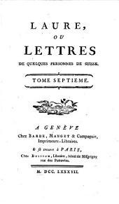 Laure, ou Lettres de quelques personnes de Suisse