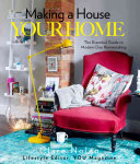 Download Making a House Your Home Book