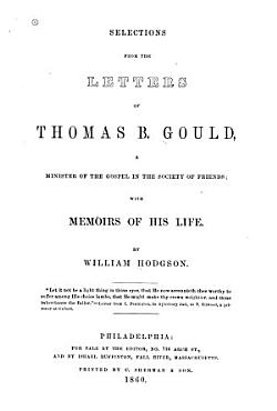 Selections from the Letters of Thomas B  Gould PDF