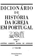 Dicion  rio de hist  ria da Igreja em Portugal PDF