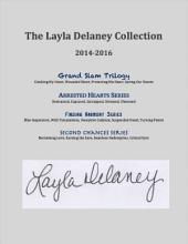 The Layla Delaney Collection: 2014 - 2016
