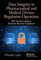Data Integrity in Pharmaceutical and Medical Devices Regulation Operations PDF