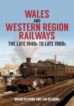 Wales and Western Region Railways