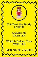 This Book May Be My Laster And Also My Worster Which Is Baddera Than Awfuler
