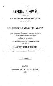 América y España consideradas en sus intereses de raza, ante la república de los Estados Unidos del Norte