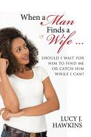 When a Man Finds a Wife     PDF