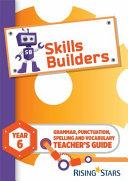 Skills Builders Year 6 Teacher's Guide