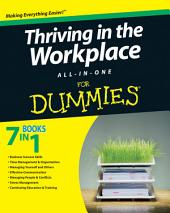 Thriving in the Workplace All-in-One For Dummies
