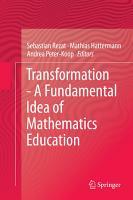 Transformation   A Fundamental Idea of Mathematics Education PDF