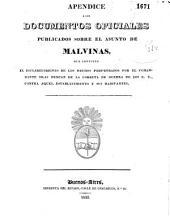 Coleccion de documentos oficials con que el gobierno instruye al cuerpo legislativo de la provincia del origen y estado de las cuestiones pendientes con la Republica de los E.U. de Norte America, sobre las islas Malvinas