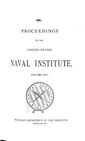 Naval Institute Proceedings: Volume 13