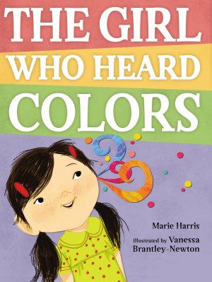 The Girl Who Heard Colors PDF