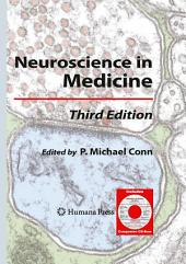 Neuroscience in Medicine: Edition 3