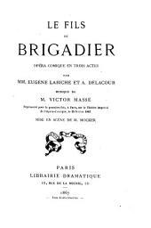 Le fils du brigadier: opéra comique en trois actes