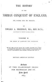 The History of the Norman Conquest of England: The reign of Eadward the Confessor. 1868