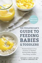 The Pediatrician S Guide To Feeding Babies And Toddlers Book PDF