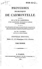 Proverbes dramatiques de Carmontelle, précédé de la vie de Carmontelle, etc: Volume1