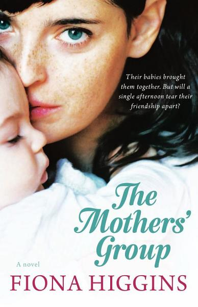 Download The Mothers  Group Book