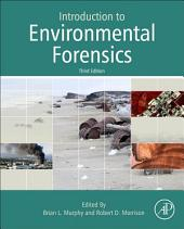 Introduction to Environmental Forensics: Edition 3