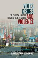 Votes  Drugs  and Violence PDF