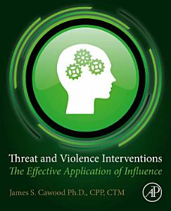 Threat and Violence Interventions