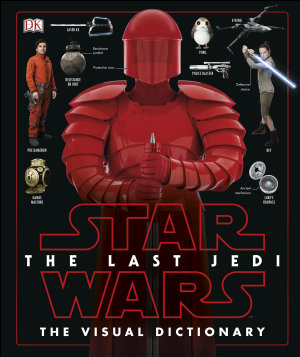 Star Wars The Last JediTM The Visual Dictionary PDF