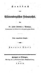 Handbuch des Würtembergischen Privatrechts: Band 2